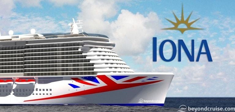 P&O Cruises names new ship IONA