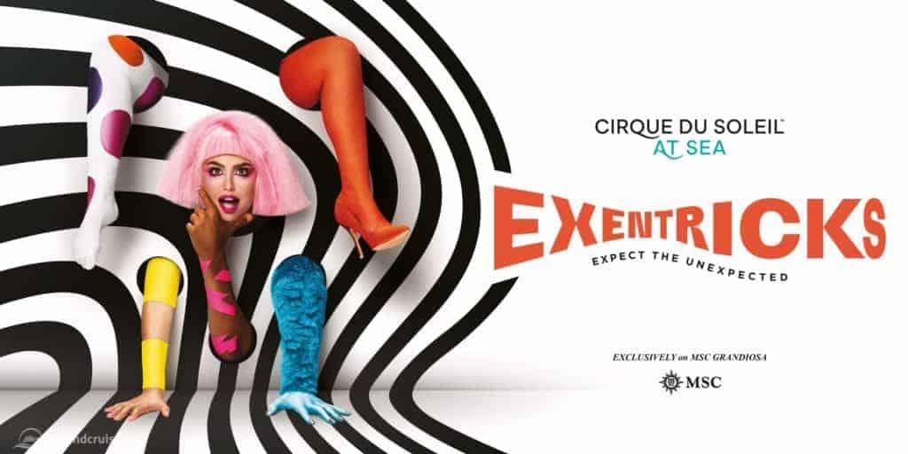 "MSC Grandiosa - Cirque du Soleil @ Sea ""Exentricks"""