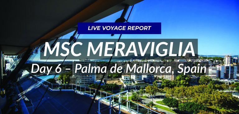 Day 6 – Palma de Mallorca, Spain